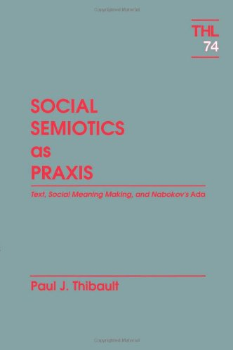 social semiotics as praxis thibault paul j