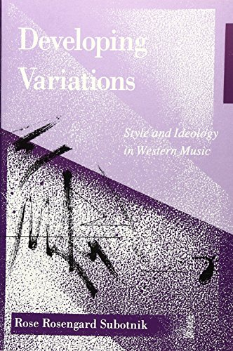9780816618743: Developing Variations: Style and Ideology in Western Music