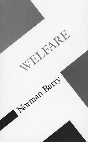 9780816618835: Welfare (Concepts in Social Thought)