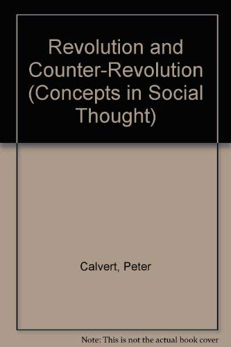 9780816618859: Revolution and Counter-Revolution (Concepts in Social Thought)