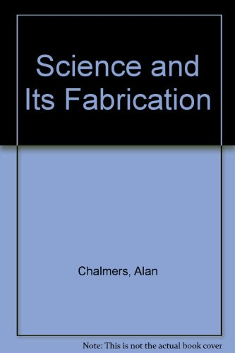 9780816618873: Science and Its Fabrication