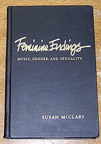 9780816618989: Feminine Endings: Music, Gender, and Sexuality
