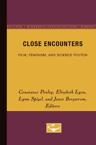 9780816619122: Close Encounters: Film, Feminism, and Science Fiction (Literary/Cultural Studies)