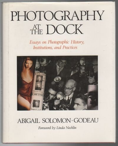 Photography At The Dock Essays On Photographic   Photography At The Dock Essays On Photographic History  Institution And Practices