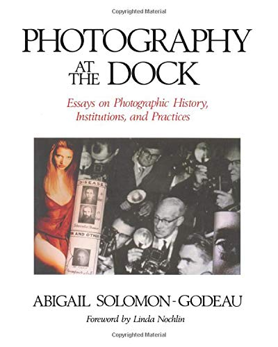 9780816619146: Photography At The Dock: Essays on Photographic History, Institutions, and Practices (Media and Society)