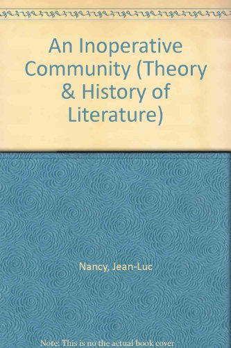9780816619238: The Inoperative Community (Theory and History of Literature)