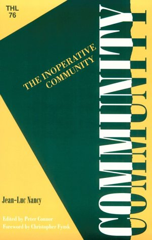 9780816619245: The Inoperative Community (Theory & History of Literature)