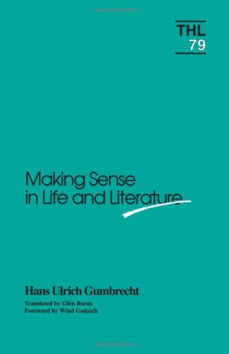 9780816619528: Making Sense in Life and Literature (Theory and History of Literature)
