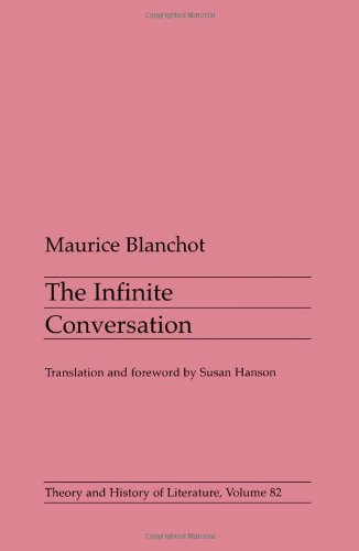 9780816619702: The Infinite Conversation (Theory & History of Literature)