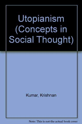 9780816619740: Utopianism (Concepts in Social Thought)
