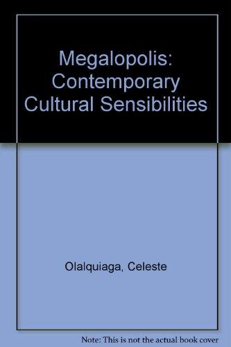 9780816619986: Megalopolis: Contemporary Cultural Sensibilities