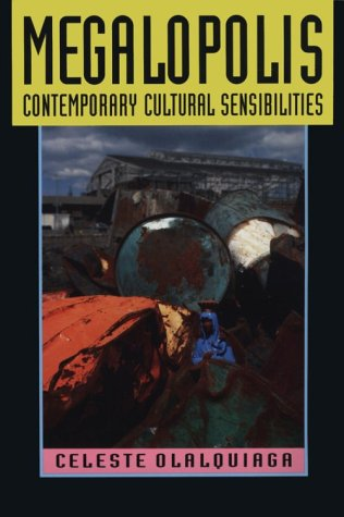9780816619993: Megalopolis: Contemporary Cultural Sensibilities