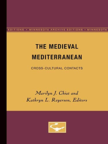 9780816620074: The Medieval Mediterranean: Cross-Cultural Contacts (Medieval Cultures)