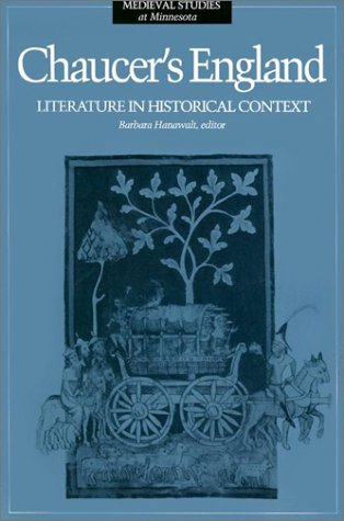 9780816620203: Chaucer's England: Literature in Historical Context (Medieval Studies at Minnesota, Volume 4)