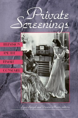 9780816620531: Private Screenings: Television and the Female Consumer (A Camera Obscura Book)