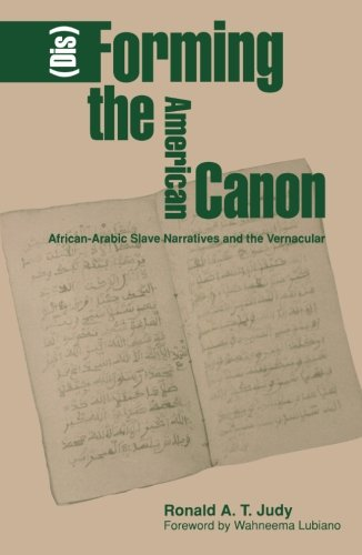 9780816620579: Disforming The American Canon: African-Arabic Slave Narratives and the Vernacular