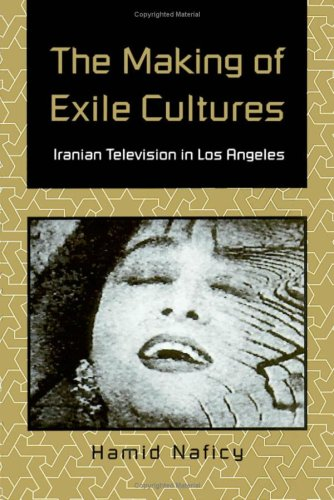 9780816620845: Making of Exile Cultures: Iranian Television in Los Angeles