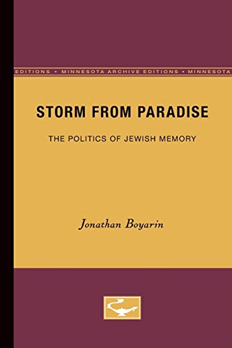 9780816620951: A Storm from Paradise: The Politics of Jewish Memory