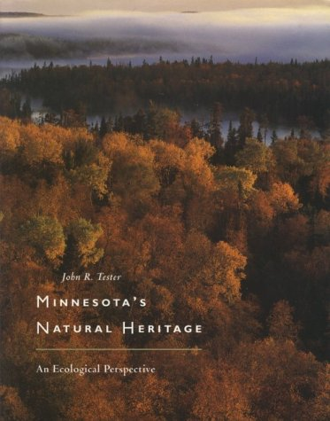 9780816621330: Minnesota's Natural Heritage: An Ecological Perspective