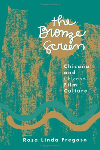 9780816621354: The Bronze Screen: Chicana and Chicano Film Culture