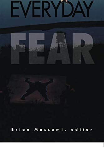 9780816621637: The Politics of Everyday Fear