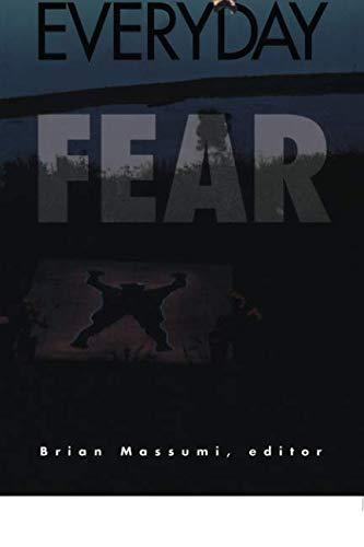 The Politics of Everyday Fear: Massumi, Brian (Editor)