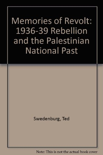 9780816621644: Memories of Revolt: The 1936-1939 Rebellion and the Palestinian National Past