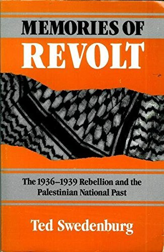 9780816621651: Memories of Revolt: The 1936-39 Rebellion and the Palestinian National Past