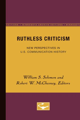 Ruthless Criticism: New Perspectives in U.S. Communication: WJohn C. Nerone,