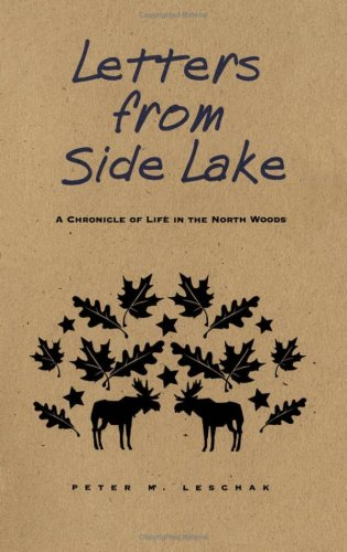 9780816622436: Letters from Side Lake: A Chronicle of Life in the North Woods