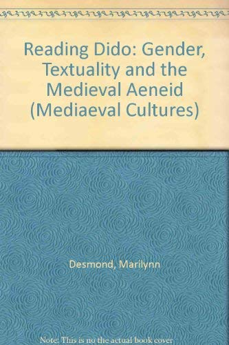 9780816622467: Reading Dido: Gender, Textuality, and the Medieval Aeneid (Medieval Cultures Series)