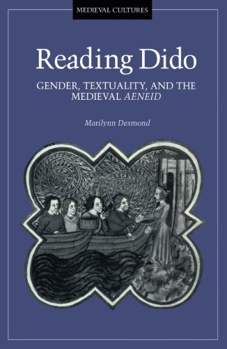 9780816622474: Reading Dido: Gender, Textuality, and the Medieval Aeneid (Medieval Cultures)