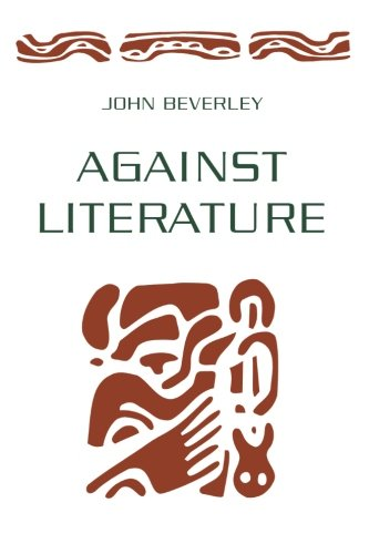 9780816622498: Against Literature
