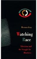 9780816622511: Watching Race: Television and the Struggle for Blackness