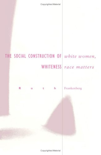9780816622573: White Women, Race Matters: The Social Construction of Whiteness