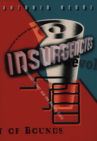 9780816622757: Insurgencies: Constituent Power and the Modern State
