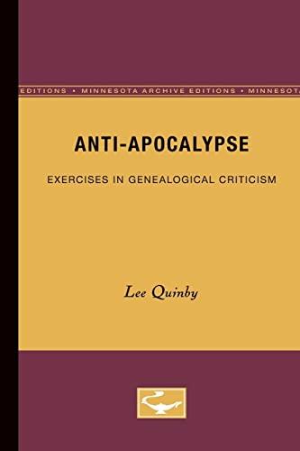 9780816622795: Anti-Apocalypse: Exercises in Genealogical Criticism