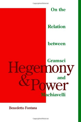 9780816622870: Hegemony and Power : On the Relation Between Gramsci and Machiavelli