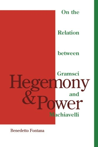 9780816622887: Hegemony and Power : On the Relation Between Gramsci and Machiavelli