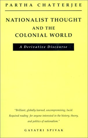 9780816623112: Nationalist Thought and the Colonial World: A Derivative Discourse