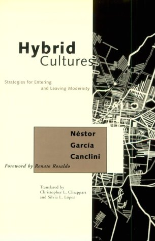 9780816623150: Hybrid Cultures: Strategies for Entering and Leaving Modernity