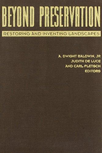 9780816623464: Beyond Preservation: Restoring and Inventing Landscapes