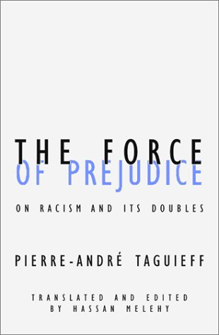 9780816623730: Force of Prejudice: On Racism and Its Doubles (Contradictions of Modernity)