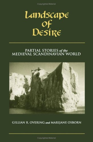 Landscape Of Desire: Partial Stories of the: Overing, Gillian R.;