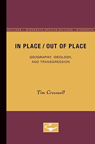 9780816623891: In Place/Out of Place: Geography, Ideology, and Transgression