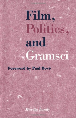 9780816623907: Film, Politics, and Gramsci