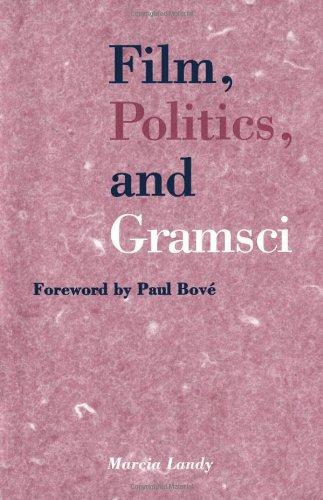 9780816623907: Film, Politics, and Gramsci