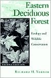 9780816623952: Eastern Deciduous Forest: Ecology and Wildlife Conservation (Wildlife Habitats, Vol 4)