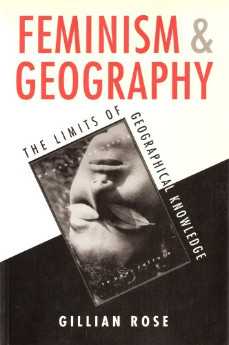 9780816624188: Feminism and Geography: The Limits of Geographical Knowledge