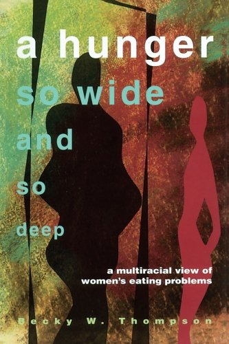 9780816624355: A Hunger So Wide And So Deep: A Multiracial View of Women's Eating Problems